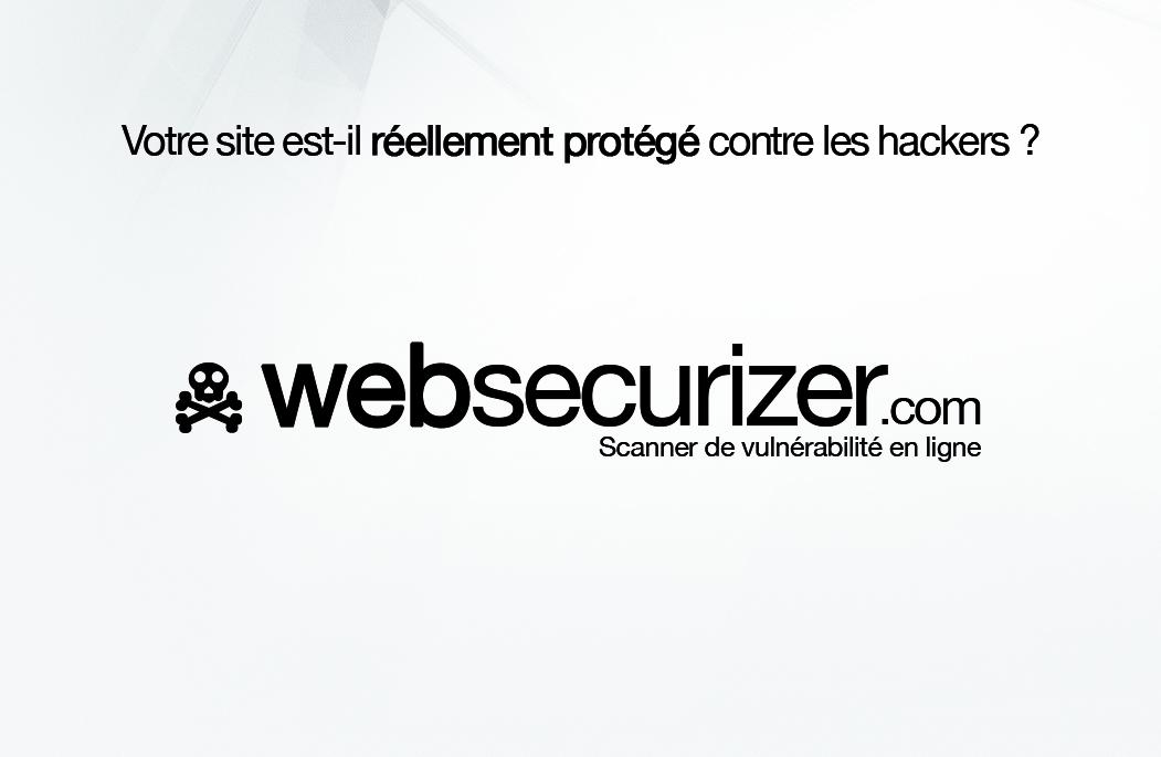 Tester la sécurité de votre site internet.
